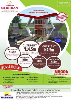 a Plot of Land, Meridan Boulvard, Abraham Adesanya Estate, Ajah, Lagos, Mixed-use Land for Sale