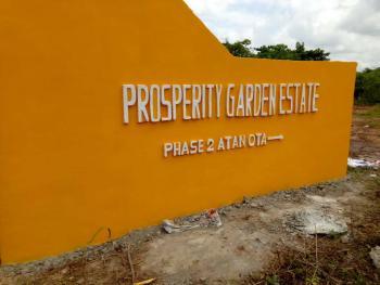 Land, Prosperity Garden Phase 1 & 2, Atan-ota 12mins Frm Agbara, 10mins Frm Winner Chapel, Agbara-igbesa, Lagos, Mixed-use Land for Sale