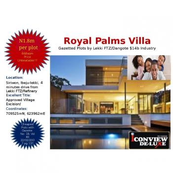 100% Gazetted 100% Dry 100% Genuine and 100% Roi, Royal Palms Villa, Siriwon, 2 Mins Drive From The New Dangote Seaport, Ibeju Lekki, Lagos, Commercial Land for Sale