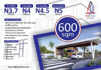 600sqm Plots of Land @ Edge Villa Estate Behind Amen Estate (c of O in Process Dsl/psdp/835), Behind Amen Estate, Eleko, Ibeju Lekki, Lagos, Residential Land for Sale