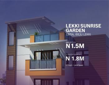 Plot of Land, Lekki Sunrise Garden Estate, Ibeju Lekki, Lagos, Residential Land for Sale