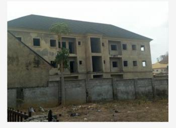 Carcass 6 Units 3 Bedroom Flat, Behind Legislative Qtrs, Gudu, Abuja, Block of Flats for Sale