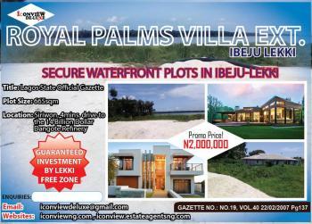 Amazing Lake View Estate Plots By Lekki Ftz/dangote Industry. Title: Gazette/approved Village Excision, Ibeju Lekki, Lagos, Residential Land for Sale