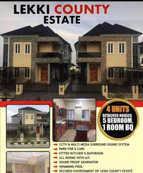 Wonderfully Built 5bedroom Fully Detached Duplex with a Room Bq, Lekki County Homes Estate, Lekki, Lagos, Detached Duplex for Sale