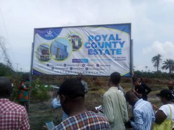 Affordable Plots of Land in Royal County Estate, Ibeju Lekki, Before Lacampagne Resort., Folu Ise, Ibeju Lekki, Lagos, Residential Land for Sale