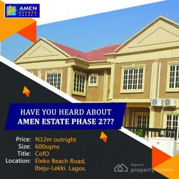 Amen Estate , Eleko Junction, Eleko, Ibeju Lekki, Lagos, Land for Sale