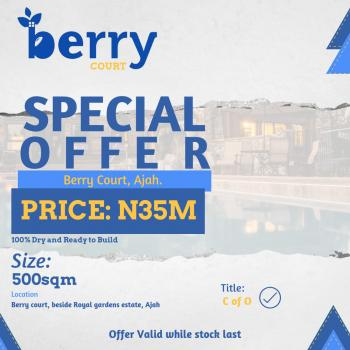 Incredible Offer @ Berry Court  Ajah, Off Lekki Ajah Express. Opposite God Is Good Motors, Ajah, Lagos, Residential Land for Sale