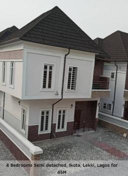 4 Bedroom Semi Detached Duplex, Creek Court, After Chevron Toll Gate, Ikota Villa Estate, Lekki, Lagos, Semi-detached Duplex for Sale