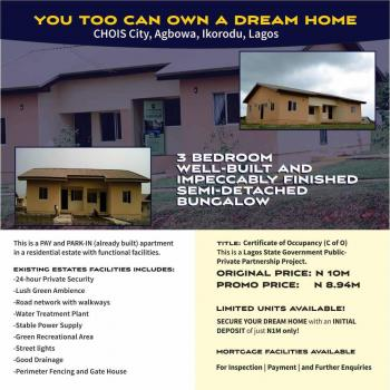 a Luxury 3 Bedroom Well Built and Impeccably Finished Semi Detached Bungalow for Sale, Chois City Garden Estate Agbowa, Agbowa, Ikorodu, Lagos, Semi-detached Bungalow for Sale