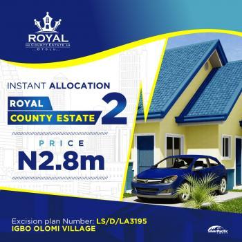 Immediately Allocation - Pay & Build Dryland at Royal County Estate Phase 2, 8 Minutes After Free Trade Zone Igbo Olomi, Lapekun, Ibeju Lekki, Lagos, Mixed-use Land for Sale