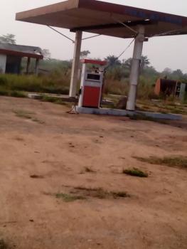Non Functional Filling Station, Itori, Along Lagos/abeokuta Expressway, Ewekoro, Ogun, Filling Station for Rent
