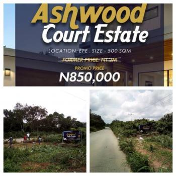 Ashwood Courts Epe, Close to Otedola Estate, Epe, Lagos, Residential Land for Sale