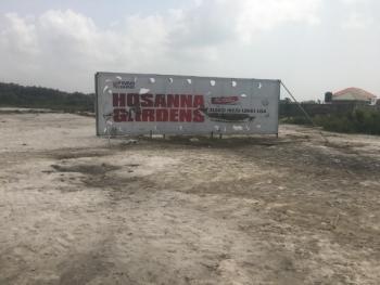 Land for Sale in Lagos Hosanna Gardens Estate, Phase 1, Eleko, Ibeju Lekki (besides Amen Estate), Eleko, Ibeju Lekki (besides Amen Estate), Eleko, Ibeju Lekki, Lagos, Residential Land for Sale