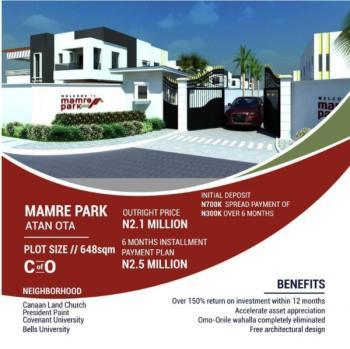 Buy Your Land, Plus Additional Land Size (600+48), Very Close to Canaanland, Mamre Park Estate Is About 5 Minutes Drive From Covenant University, 7 Minutes Drive From The Bell University and Situated Within The Corridor of Faith Thearter Canaanland, Ado-odo/ota, Ogun, Land for Sale