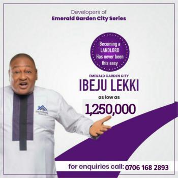 Emerald Garden City, Folu Ise, Ibeju Lekki, Lagos, Mixed-use Land for Sale