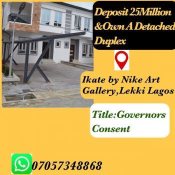 Detached Duplex with Govenors Consent, Nike Art Gallery, Lekki Expressway, Lekki, Lagos, Detached Duplex for Sale