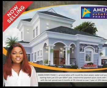 Round The Clock Serviced Plots, If You Missed Out on Amen Estate Phase 1 This Is Another Opportunity to Own  Part of Amen Estate, Amen Estate Phase 2, Eleko, Ibeju Lekki, Lagos, Residential Land for Sale