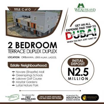 Wealthland Green Estate. 2 Bedroom Terrace Duplex, Oribanwa Lekki-ajah Pennisula Lagos., Lekki Phase 2, Lekki, Lagos, Detached Duplex for Sale