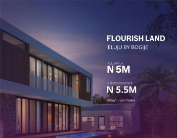600 Sqm Dry Land, Flourish, Eluju, Ibeju Lekki, Lagos, Residential Land for Sale