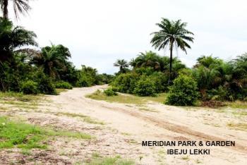 Naturally Dry Land Inside Meridian Park Estate with Excision, Iberekodo, Ibeju Lekki, Lagos, Residential Land for Sale