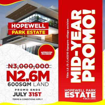 Buy Luxury Plot of Land at Hopewell Park Estate Ibeju Lekki... Approved Government Excision,. with Few Minutes to Tropicana Resort, 8 Minutes After The Lekki Free Trade Zone and Close Proximity to Dangote Refinery and The La Campaign Tropicana Resort Lekki &20 Minutes From The Novare Shoprite Lekki, Lapekun, Ibeju Lekki, Lagos, Residential Land for Sale