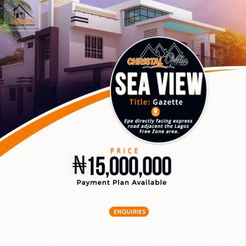 Crystal Ville Sea View, Epe Directly Facing The Express Adjacent The Lagos Free Zone, Epe, Lagos, Mixed-use Land for Sale