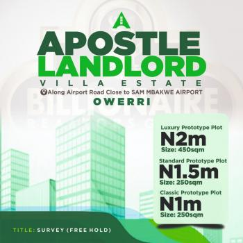 Apostle Landlord Villa Estate, Along Airport Road, Owerri, Imo, Mixed-use Land for Sale