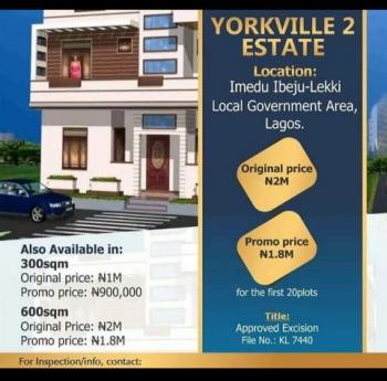 Yorkville Estate 2 Land . an Elegant, Structurally Designed Estate, Coupled with Comfort, Style and Luxury, Imedu, with Close Proximity to Dangote Refinery, La Champagne Tropicana Beach, Okun Imedu, Ibeju Lekki, Lagos, Residential Land for Sale