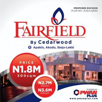 Fairfield Estate Land, Apakin, Akodo, Akodo Ise, Ibeju Lekki, Lagos, Mixed-use Land for Sale