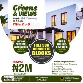 Land, The Greens & Views Estate, Arapaja, Akala Expressway, Ibadan, Oyo, Mixed-use Land for Sale