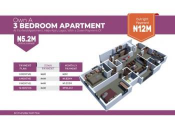 Fairfield Apartment 3 Bedroom Apartment, Opposite Gra, Abijo, Lekki, Lagos, Block of Flats for Sale