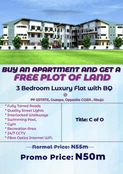 *3 Bedroom Luxury Flat with Bq at Pp Estate, Guzape, Opposite Coza , Abuja*, Guzape District, Abuja, House for Sale