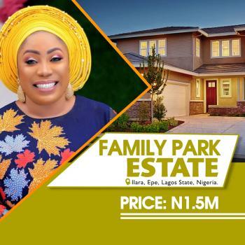 Family Park Estate, Ilara, Epe, Lagos State Nigeria, Opposite Augustine University, Ilara, Epe, Lagos State, Nigeria, Epe, Lagos, Mixed-use Land for Sale
