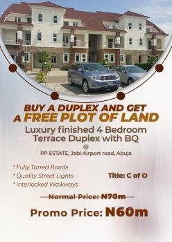 Luxury Finished 4 Bedroom Terrace Duplex with Bq, Pp Estate, Jabi Airport Road, Jabi, Abuja, Terraced Duplex for Sale