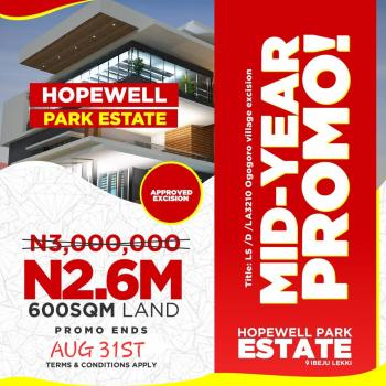Hopewell Park Estate, 100% Dry Land with Government Approved Title Along The Lekki Free Trade Zone. Fencing and Gatehouse, Along The Lekki Free Trade Zone, Few Minutes After The Multi Billion Dollars Dangote Refinery and Before The La Campaign Tropicana Beach Resort, Lapekun, Ibeju Lekki, Lagos, Residential Land for Sale
