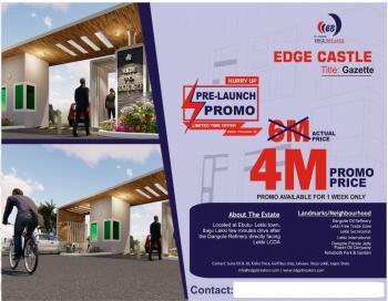 Land at Lekki Town - Edge Castle, Directly Facing Lekki Free Trade Zone Expressway, Ibeju Lekki, Lagos, Residential Land for Sale