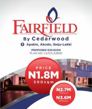 Fairfield Estate Excision Dry, Facing Dagote Refinery Road Sea Behind, Eleko, Ibeju Lekki, Lagos, Residential Land for Sale