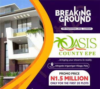 Very Dry C of O Title, Oasis County Ariganrigan Poka Epe, Attogodo, Aringarigan,, Epe, Lagos, Mixed-use Land for Sale