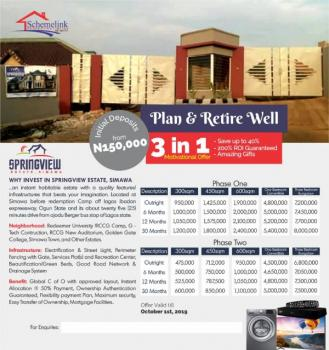 Springview Estate Phase 1 & 2, Simawa. Plan & Retire Well Promo, Simawa, Ogun, Mixed-use Land for Sale