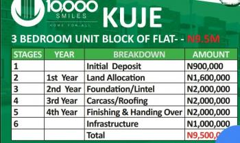 3bedroom Block of Flat @affordable with Flexible Payment Plan., 10,000 Smiles Estate Is Few Minutes to The Airport, Kuje Abuja, Kuje, Abuja, Block of Flats for Sale