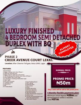 4 Bedroom Semi Detached Duplex with Bq in Creek Avenue Court Phase 2, Lekki.  (a Non Service Estate) Almost Ready!!!, Chevron, Ikota. Less Than 6 Minutes to Chevron and Have Close Proximity to The Expressway, Vgc, Lekki Shoprite, Mega Chicken, Chevron and Many More Amazing and Serene Environment.,, Ikota Villa Estate, Lekki, Lagos, Semi-detached Duplex for Sale