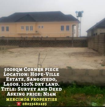 500sqm Corner Piece Land, Hopeville Estate, Sangotedo, Ajah, Lagos, Residential Land for Sale