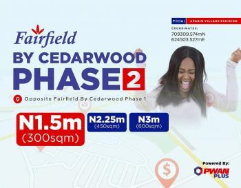 Fairfield By Cedarwood Estate, 10 Minutes Drive The Lekki Free Trade Zone, Akodo Ise, Ibeju Lekki, Lagos, Residential Land for Sale
