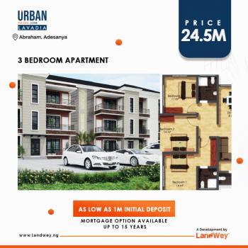 Urban Prime One Lavadia 3 Bedroom Apartment, Abraham Adesanya Estate, Ajah, Lagos, Block of Flats for Sale