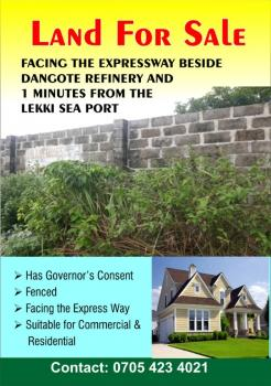 Land Facing Expressway Beside Dangote Refinery 1min From Lekki Sea Port: Title Governors Consent, Land Facing Expressway Beside Dangote Refinery 1min Frm Lekki Sea Port,  Fenced: Title Gov Consent, Ibeju Lekki, Lagos, Mixed-use Land for Sale
