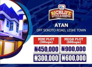 Plots & Acres of Land, Richlife Estate & Gardens, Off Sokoto Road, Lessi Town, Atan Ogun State, Yewa North, Ogun, Residential Land for Sale
