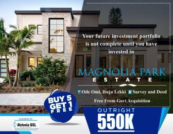 Magnolia Park Estate, Few Minutes Drive From Dangote Refinery, Folu Ise, Ibeju Lekki, Lagos, Land for Sale