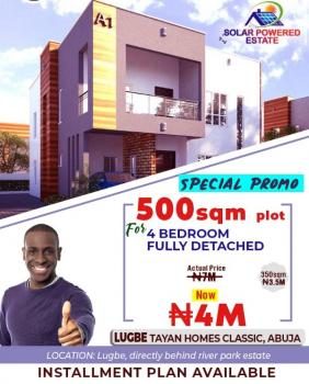Estate Land in Developed Area, Behind River Park Estate, Lugbe District, Abuja, Residential Land for Sale