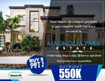 Magnolia Park Estate, Ode Omi, Ibeju Lekki, Lagos, Mixed-use Land for Sale