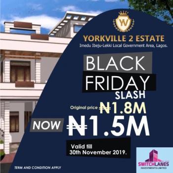 Yorkville Estate 2, Imedu  Local Government Area, Ibeju Lekki, Lagos, Residential Land for Sale